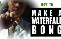How to Make a Waterfall Bong Marijuana Tips & Tricks w/ Bogart #10