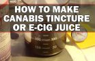 How To Make Cannabis Tincture/ e-Cig Juice (Quick Vegetable Glycerin Method): Cannabasics #29