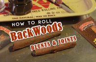 How to Roll Backwoods Blunts and Joints: Cannabasics #33