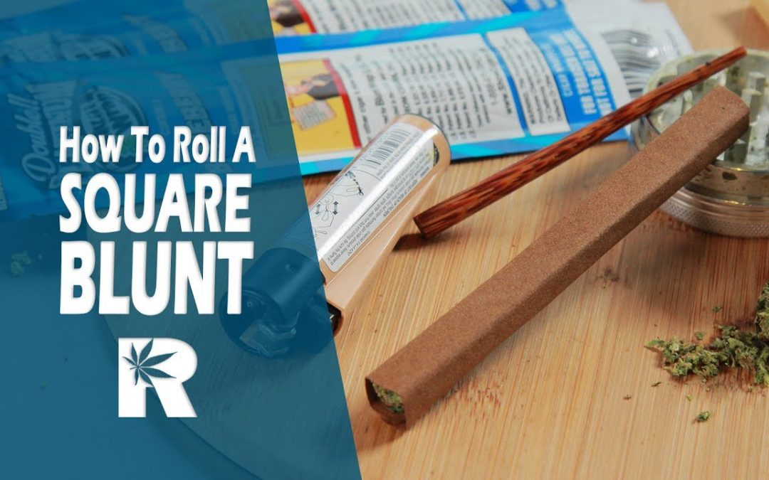 How To Roll A Square Blunt: Cannabasics #62