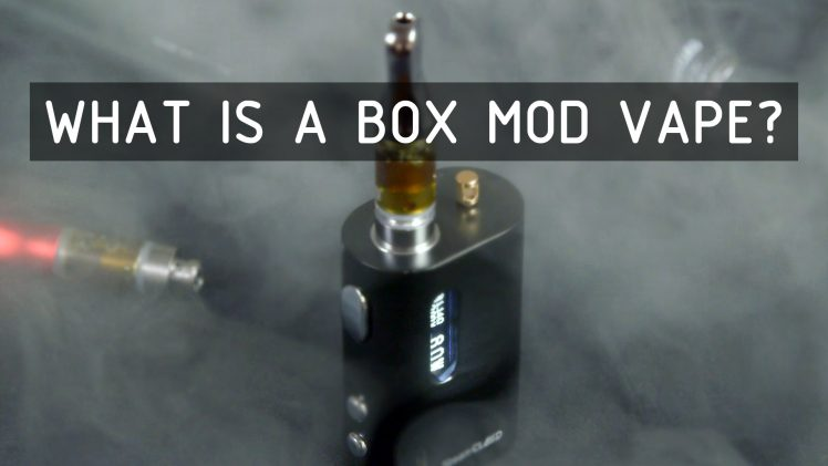 What is a Box Mod Vape? Cannabasics #106